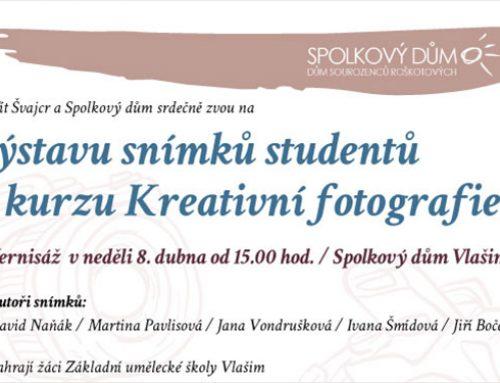 Výstava snímků studentů kurzu Kreativní fotografie I.