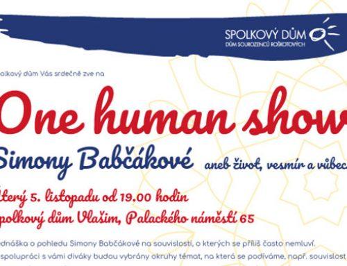One human show Simony Babčákové aneb život, vesmír a vůbec